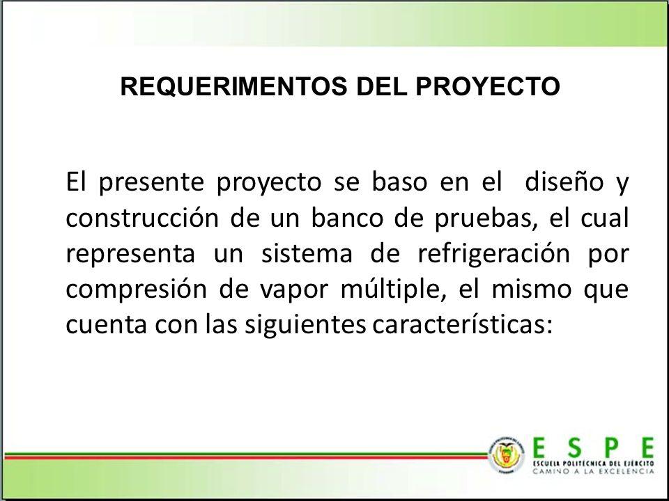 El presente proyecto se baso en el diseño y construcción de un banco de pruebas, el cual representa un sistema de refrigeración por compresión de vapo