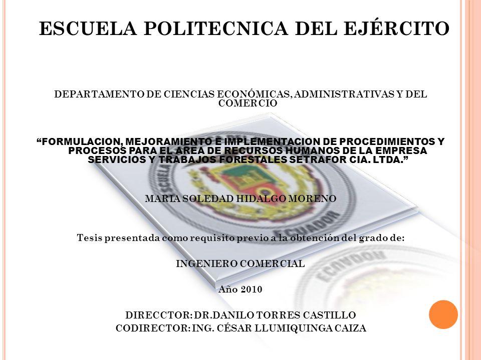 ESCUELA POLITECNICA DEL EJÉRCITO DEPARTAMENTO DE CIENCIAS ECONÓMICAS, ADMINISTRATIVAS Y DEL COMERCIO FORMULACION, MEJORAMIENTO E IMPLEMENTACION DE PRO