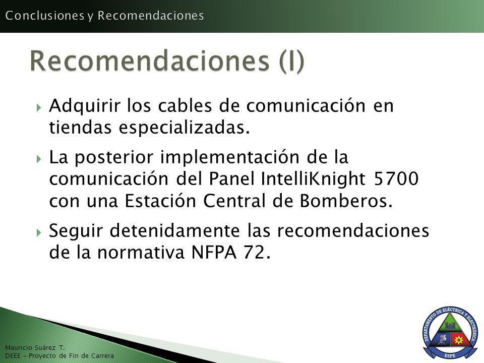 Adquirir los cables de comunicación en tiendas especializadas. La posterior implementación de la comunicación del Panel IntelliKnight 5700 con una Est
