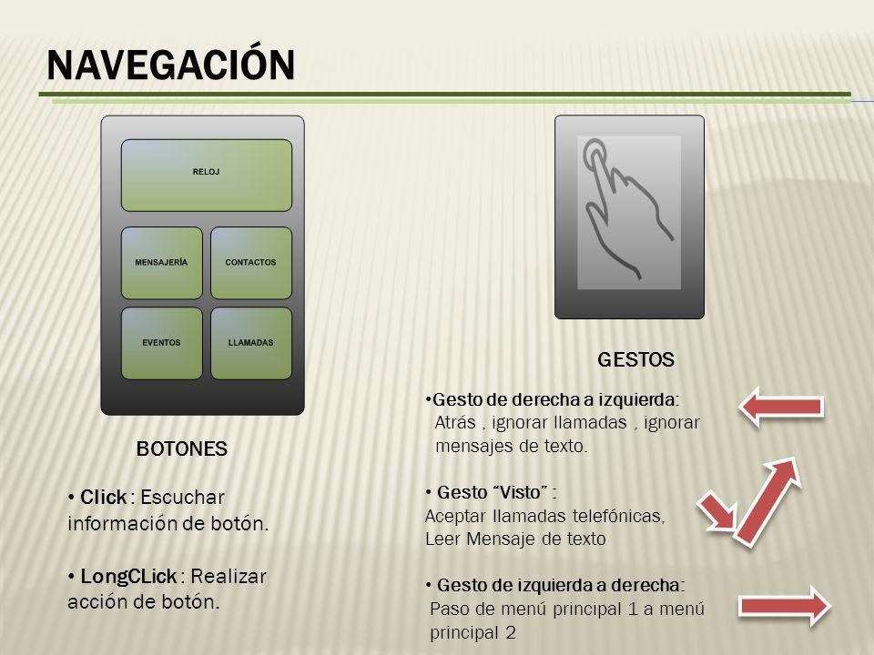 NAVEGACIÓN BOTONES Click : Escuchar información de botón.