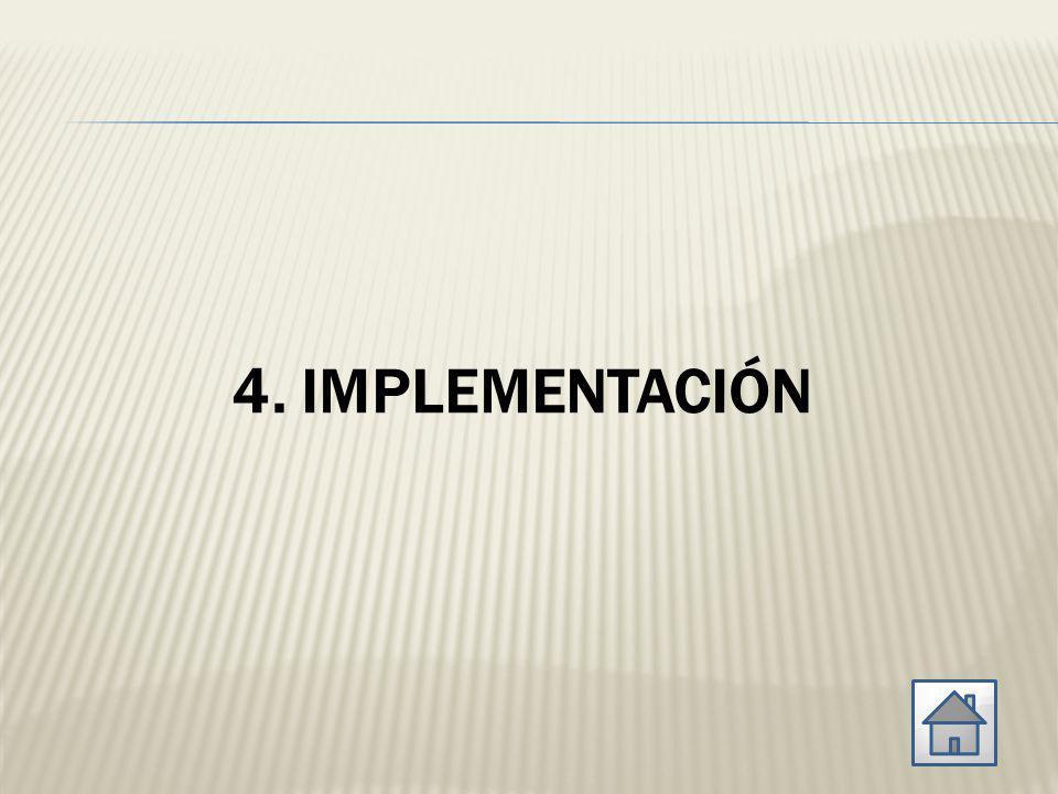 4. IMPLEMENTACIÓN