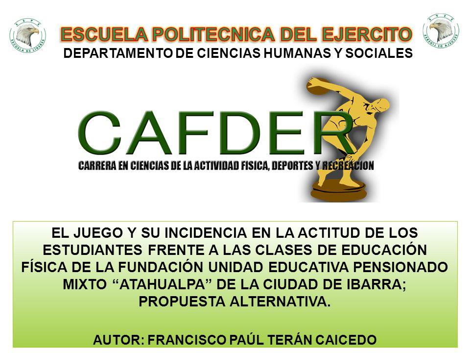 El juego como herramienta educativa incide en la actitud de los estudiantes frente a las clases de Educación Física de la Fundación Unidad Educativa Pensionado Mixto Atahualpa de la Ciudad de Ibarra.