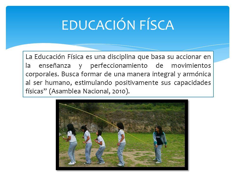 La Educación Física es una disciplina que basa su accionar en la enseñanza y perfeccionamiento de movimientos corporales. Busca formar de una manera i