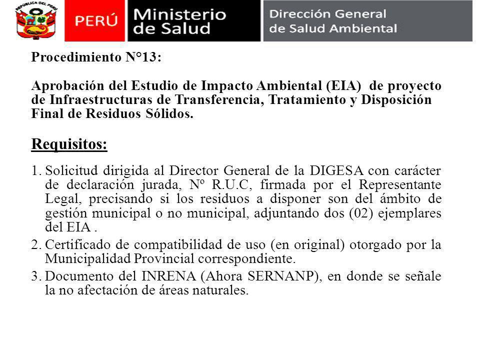 Procedimiento N°13: Aprobación del Estudio de Impacto Ambiental (EIA) de proyecto de Infraestructuras de Transferencia, Tratamiento y Disposición Final de Residuos Sólidos.
