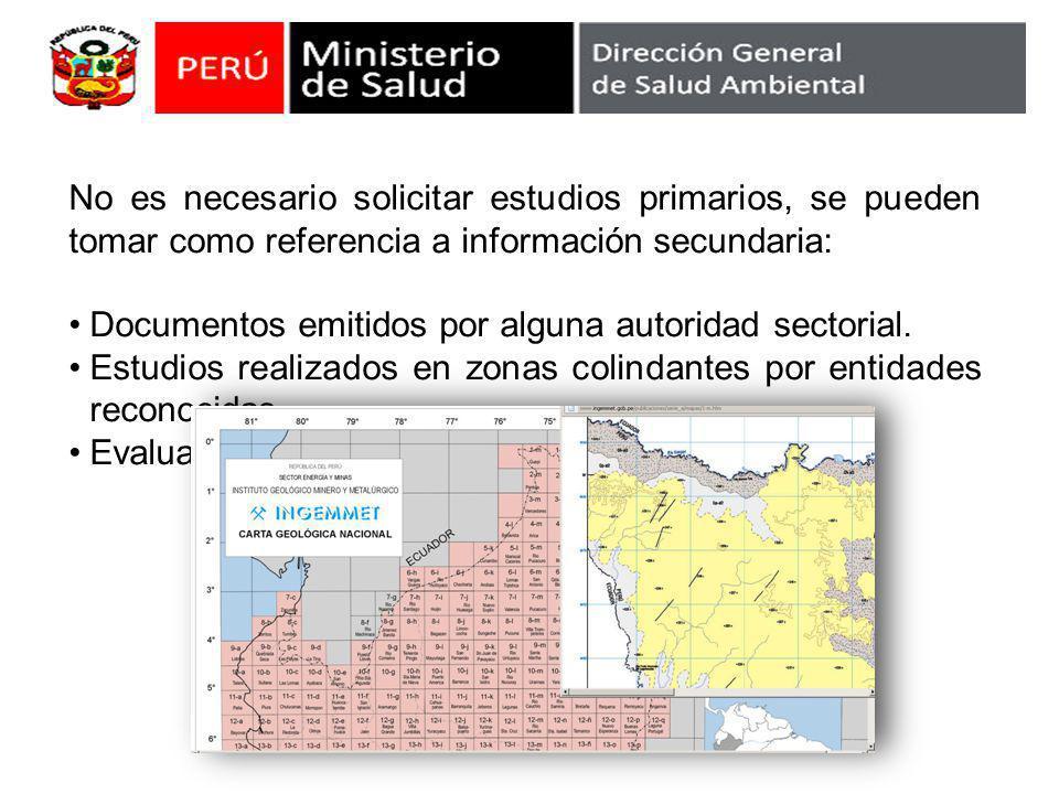 No es necesario solicitar estudios primarios, se pueden tomar como referencia a información secundaria: Documentos emitidos por alguna autoridad sectorial.