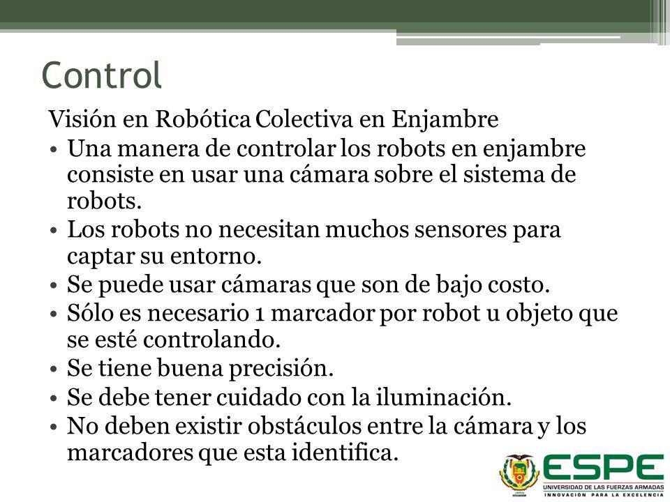 Control Visión en Robótica Colectiva en Enjambre Una manera de controlar los robots en enjambre consiste en usar una cámara sobre el sistema de robots