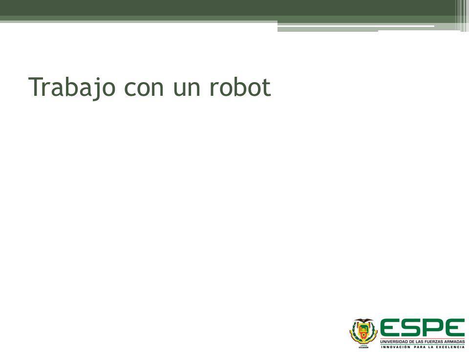 Trabajo con un robot