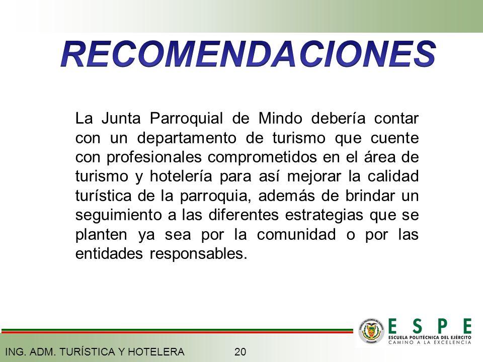 La Junta Parroquial de Mindo debería contar con un departamento de turismo que cuente con profesionales comprometidos en el área de turismo y hotelerí