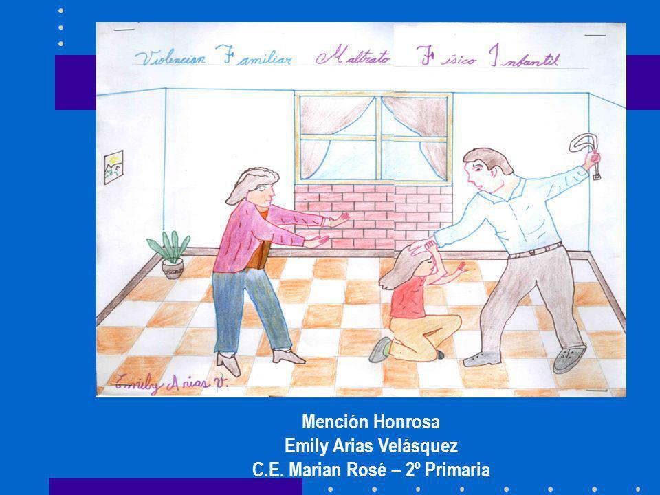 Mención Honrosa Emily Arias Velásquez C.E. Marian Rosé – 2º Primaria