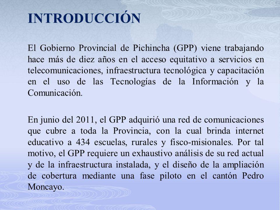 INTRODUCCIÓN El Gobierno Provincial de Pichincha (GPP) viene trabajando hace más de diez años en el acceso equitativo a servicios en telecomunicacione