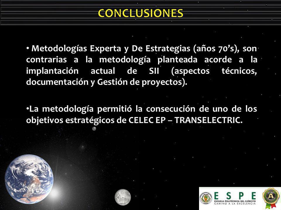 Metodologías Experta y De Estrategias (años 70s), son contrarias a la metodología planteada acorde a la implantación actual de SII (aspectos técnicos, documentación y Gestión de proyectos).