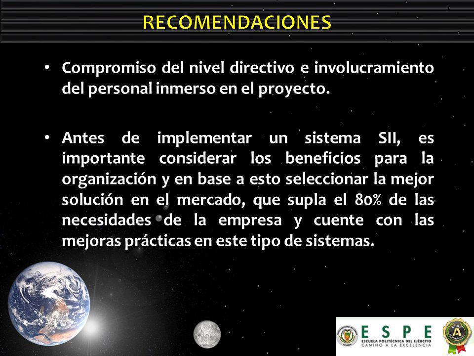 Compromiso del nivel directivo e involucramiento del personal inmerso en el proyecto.