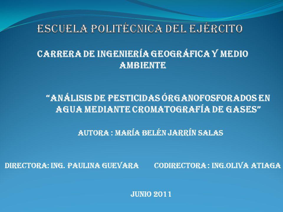 codirectora : Ing.Oliva Atiaga JUNIO 2011 DIRECTORA: Ing. Paulina Guevara AUTORa : MARía BELéN JARRíN SALAS
