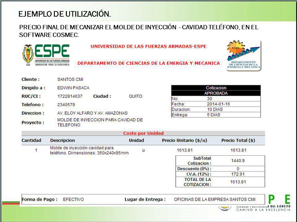 EJEMPLO DE UTILIZACIÓN. PRECIO FINAL DE MECANIZAR EL MOLDE DE INYECCIÓN - CAVIDAD TELÉFONO, EN EL SOFTWARE COSMEC.