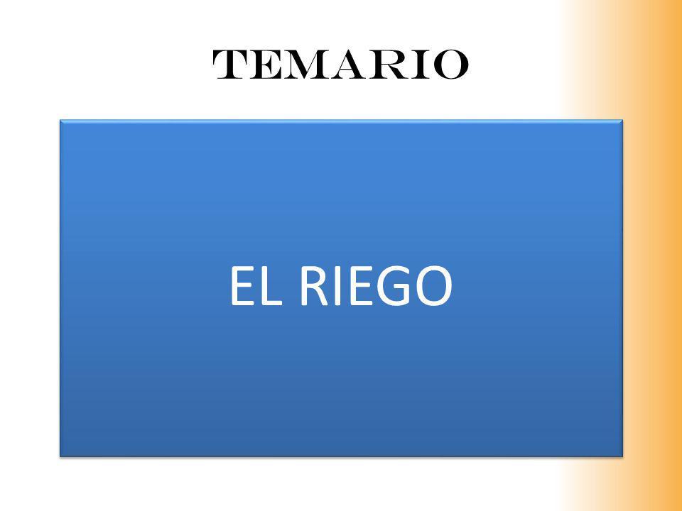 TEMARIO EL RIEGO