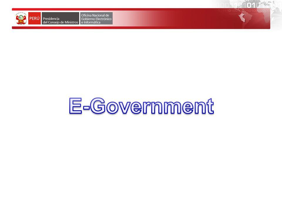 ONGEI Oficina Nacional de Gobierno Electrónico e Informática Uso de las TICs por parte del Estado, para mejorar los servicios e información ofrecidos a los ciudadanos, aumentar la eficiencia y eficacia de la gestión pública e incrementar sustantivamente la transparencia del sector público y la participación ciudadana.