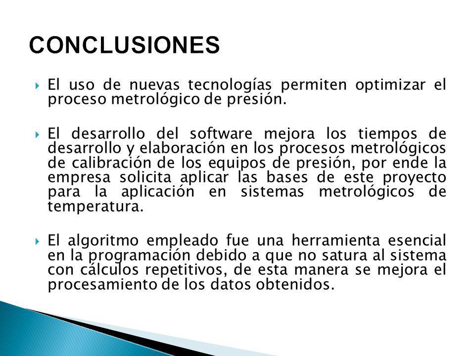 El uso de nuevas tecnologías permiten optimizar el proceso metrológico de presión.