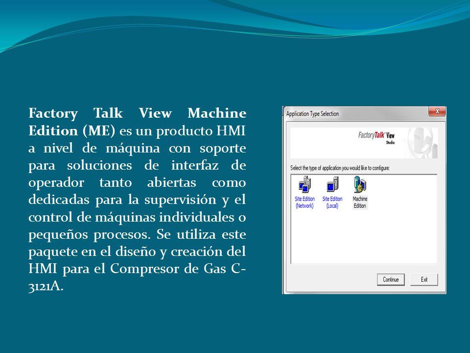 Factory Talk View Machine Edition (ME) es un producto HMI a nivel de máquina con soporte para soluciones de interfaz de operador tanto abiertas como d