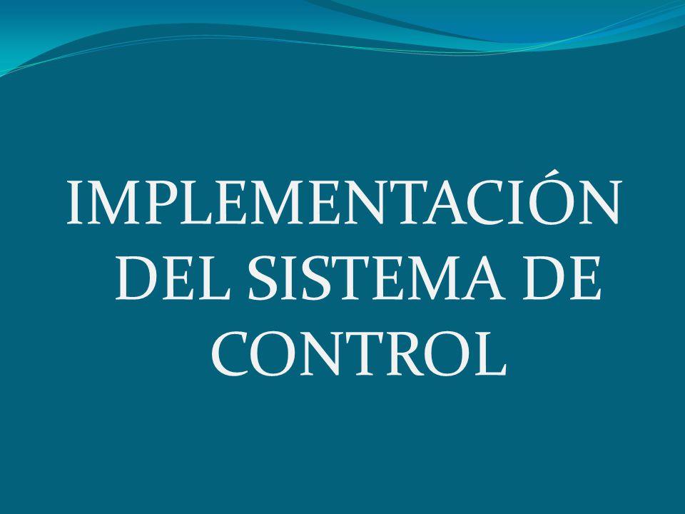 IMPLEMENTACIÓN DEL SISTEMA DE CONTROL
