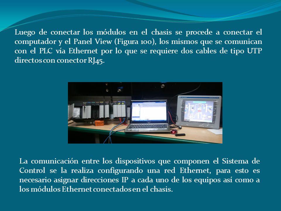 Luego de conectar los módulos en el chasis se procede a conectar el computador y el Panel View (Figura 100), los mismos que se comunican con el PLC ví
