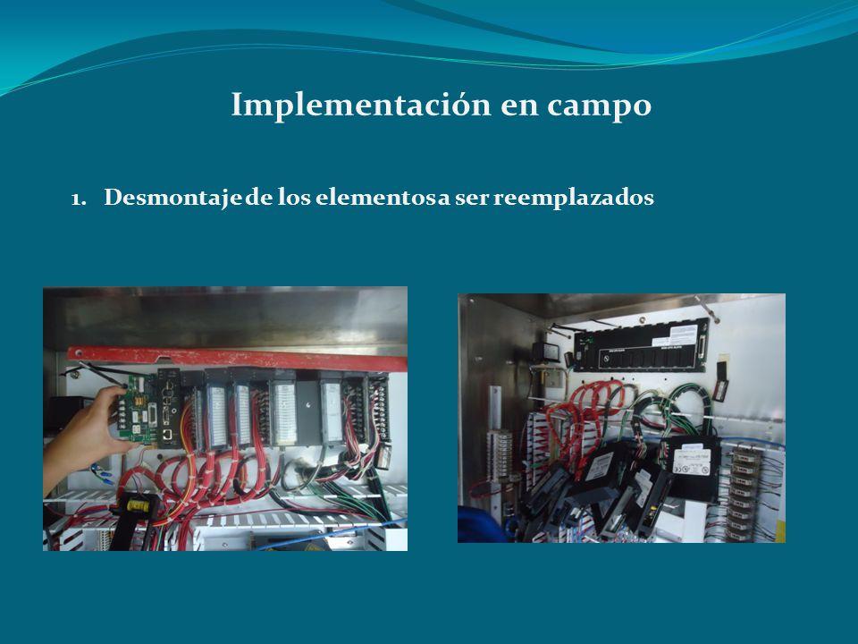 Implementación en campo 1. Desmontaje de los elementos a ser reemplazados