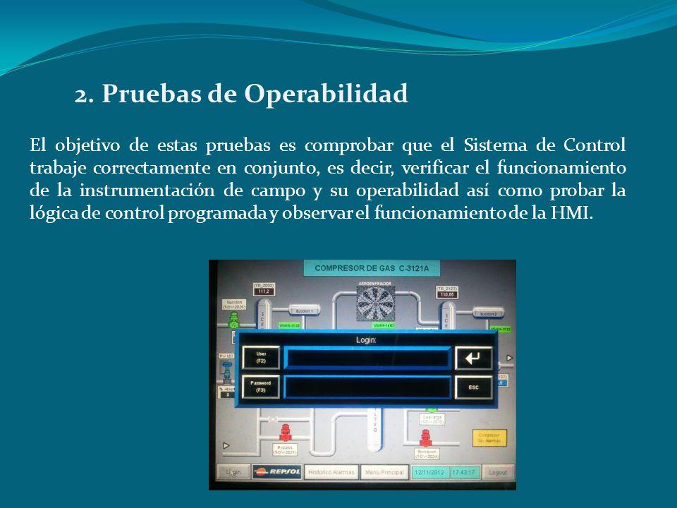 El objetivo de estas pruebas es comprobar que el Sistema de Control trabaje correctamente en conjunto, es decir, verificar el funcionamiento de la ins