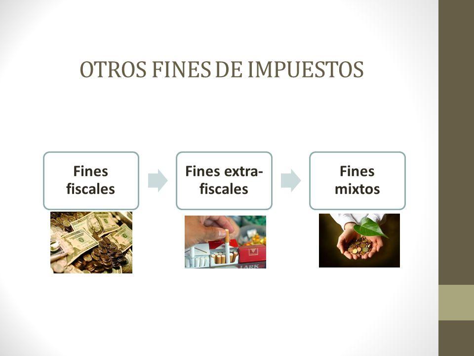 OTROS FINES DE IMPUESTOS