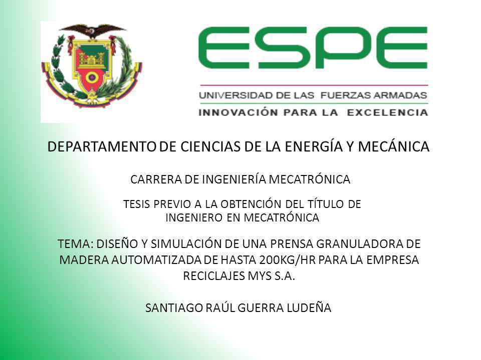 DEPARTAMENTO DE CIENCIAS DE LA ENERGÍA Y MECÁNICA CARRERA DE INGENIERÍA MECATRÓNICA TESIS PREVIO A LA OBTENCIÓN DEL TÍTULO DE INGENIERO EN MECATRÓNICA