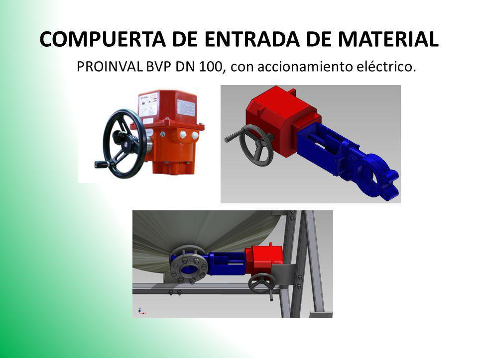 COMPUERTA DE ENTRADA DE MATERIAL PROINVAL BVP DN 100, con accionamiento eléctrico.