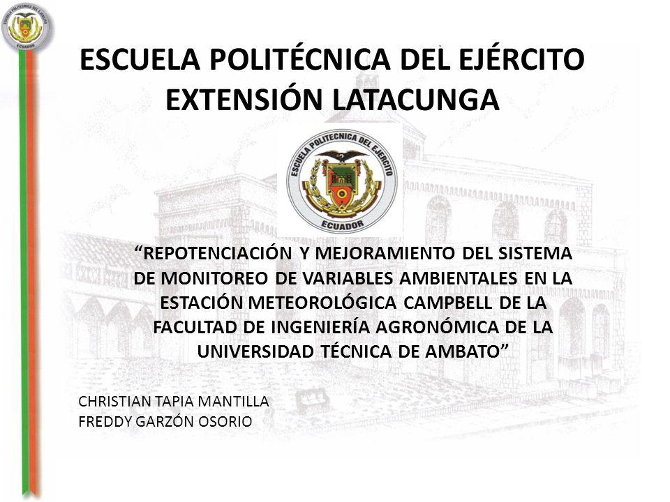REPOTENCIACIÓN Y MEJORAMIENTO DEL SISTEMA DE MONITOREO DE VARIABLES AMBIENTALES EN LA ESTACIÓN METEOROLÓGICA CAMPBELL DE LA FACULTAD DE INGENIERÍA AGR