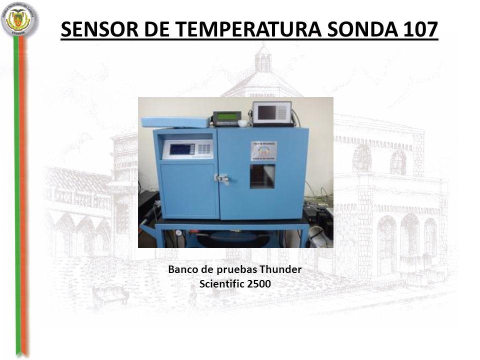 SENSOR DE TEMPERATURA SONDA 107 Banco de pruebas Thunder Scientific 2500
