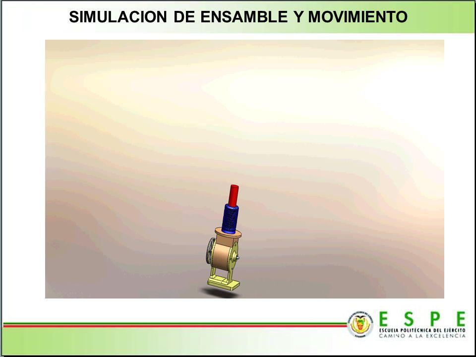 SIMULACION DE ENSAMBLE Y MOVIMIENTO