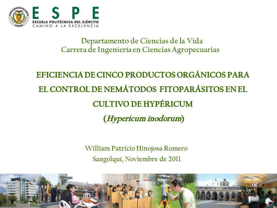 Departamento de Ciencias de la Vida Carrera de Ingeniería en Ciencias Agropecuarias William Patricio Hinojosa Romero Sangolquí, Noviembre de 2011