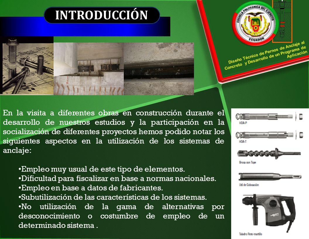 CAPÍTULO II SISTEMAS POSTINSTALADOS ANCLAJES POSTINSTALADOS ANCLAJES CEMENTADOS ANCLAJES CEMENTADOS CON MORTERO (INORGÁNICOS) BULONES O ANCLAJES CON CABEZA ANCLAJES CEMENTADOS CON QUÍMICOS (ORGÁNICOS) CON BARRA ROSCADA CON BARRA CONFORMADA (ACERO PARA ARMADURAS) ANCLAJES DE EXPANSIÓN DE TORQUE CONTROLADO CON CAMISA (PARA CARGAS PESADAS) CON CAMISACON CASQUILLOANCLAJES DE CUÑA ANCLAJES DE EXPANSIÓN PARA ROCA/HORMIGÓN DE DEFORMACIÓN CONTROLADA ANCLAJES DROP-IN ANCLAJES AUTOPERFORANTESPERNOS DE ANCLAJEREBAJADOS CON ORIFICIO REBAJADO PERFORADO AUTOREBAJANTES