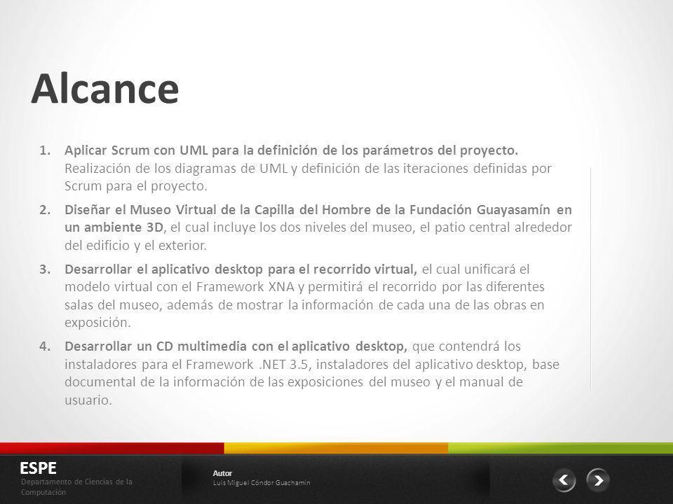 Alcance 1.Aplicar Scrum con UML para la definición de los parámetros del proyecto. Realización de los diagramas de UML y definición de las iteraciones
