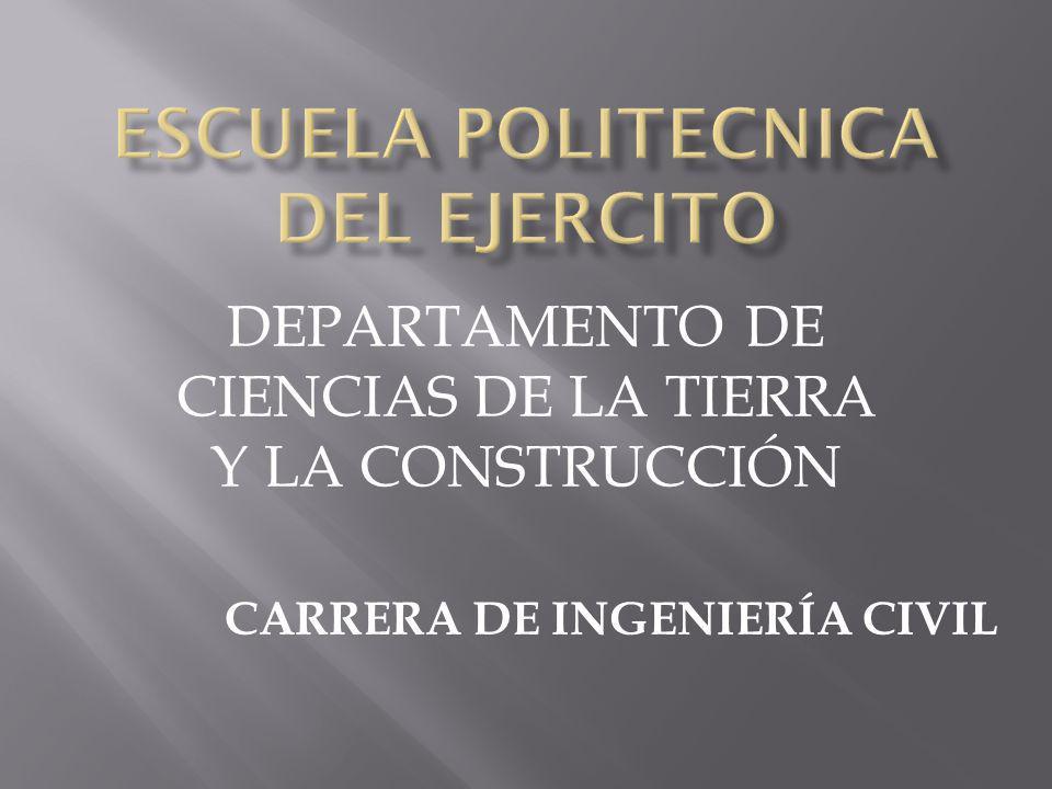 DEPARTAMENTO DE CIENCIAS DE LA TIERRA Y LA CONSTRUCCIÓN CARRERA DE INGENIERÍA CIVIL