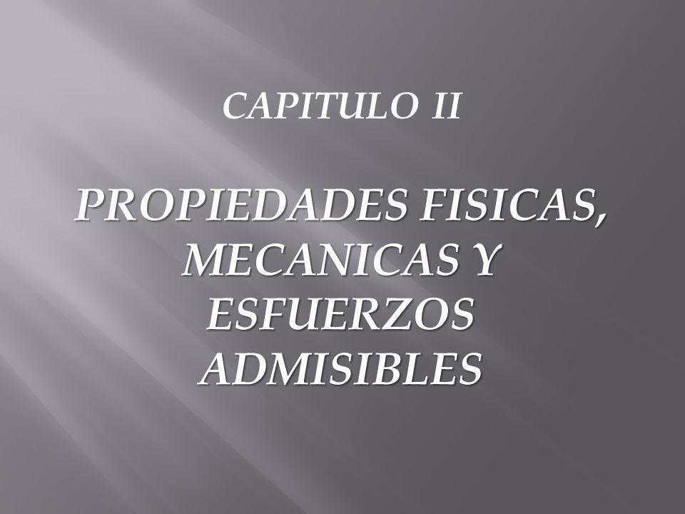 PROPIEDADES FÍSICAS DE LA CAÑA GUADUA