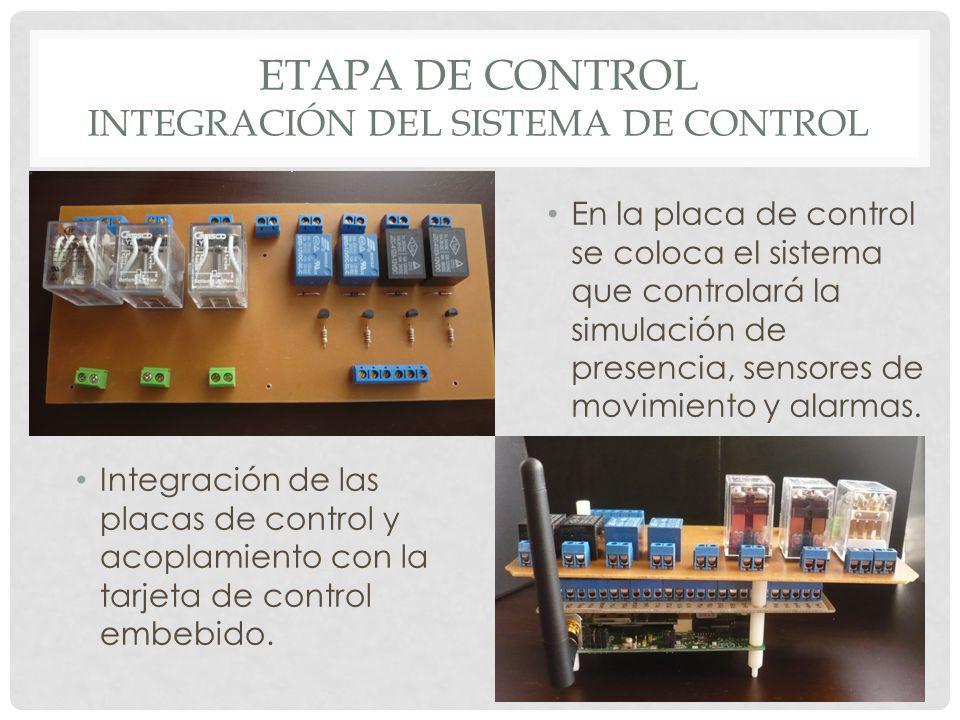 ETAPA DE CONTROL INTEGRACIÓN DEL SISTEMA DE CONTROL En la placa de control se coloca el sistema que controlará la simulación de presencia, sensores de