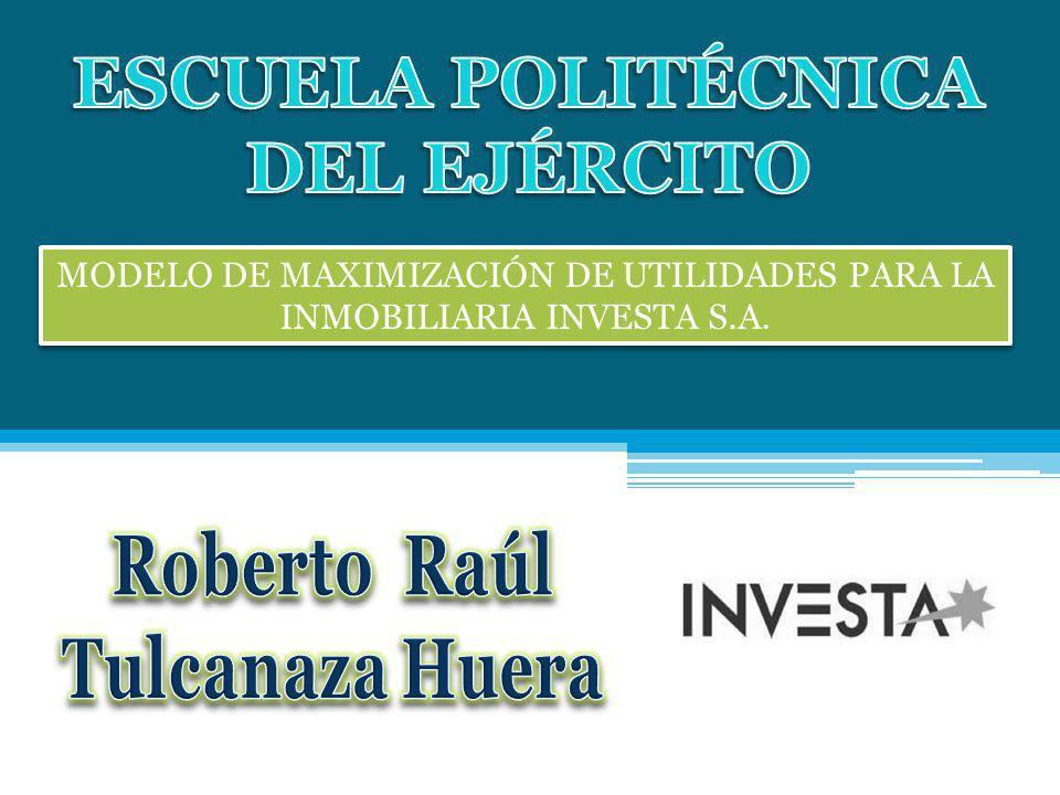 MODELO DE MAXIMIZACIÓN DE UTILIDADES PARA LA INMOBILIARIA INVESTA S.A.
