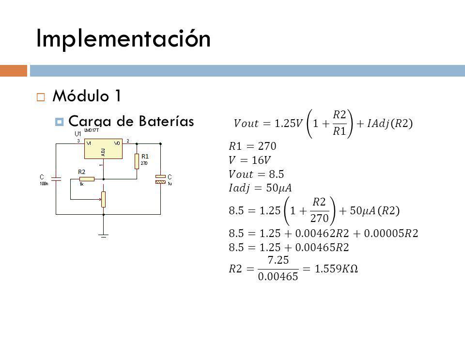 Implementación Módulo 1 Carga de Baterías
