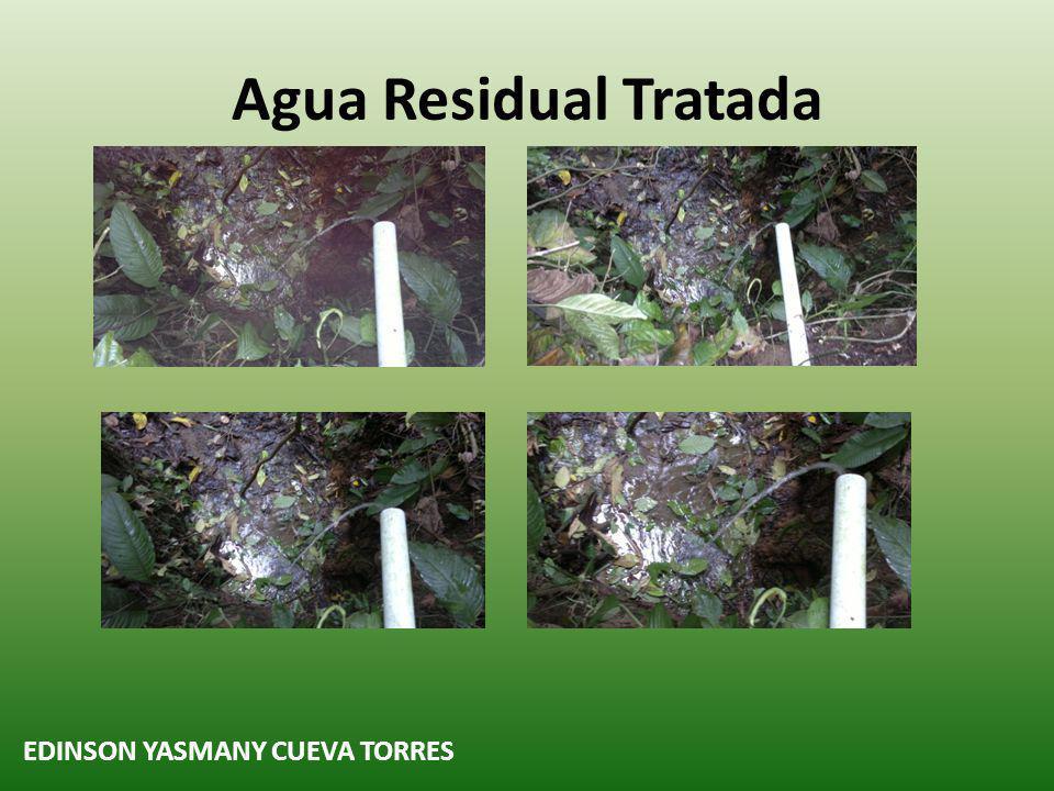 Agua Residual Tratada EDINSON YASMANY CUEVA TORRES