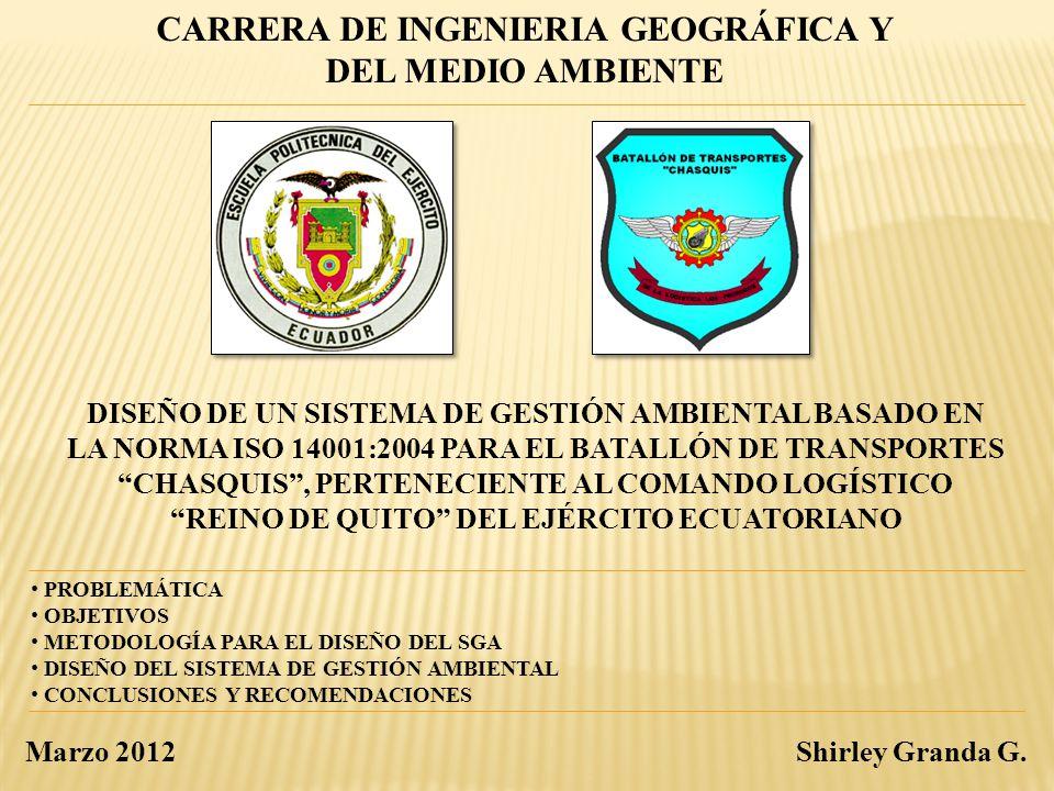 DISEÑO DEL SGA PARA EL B-TRP CHASQUIS ALCANCE DEL SGA ACTIVIDADES DE MANTENIMIENTO Y REPARACIÓN (ESCALONES: I, II y III) DE VEHÍCULOS TÁCTICOS Y ADMINISTRATIVOS LLEVADAS A CABO EN LOS CENTROS DE MANTENIMIENTO DEL BATALLON DE TRANSPORTES ASENTADO EN LAS INSTALACIONES DEL COMANDO LOGÍSTICO REINO DE QUITO, AL SUR DE LA CIUDAD DE QUITO.