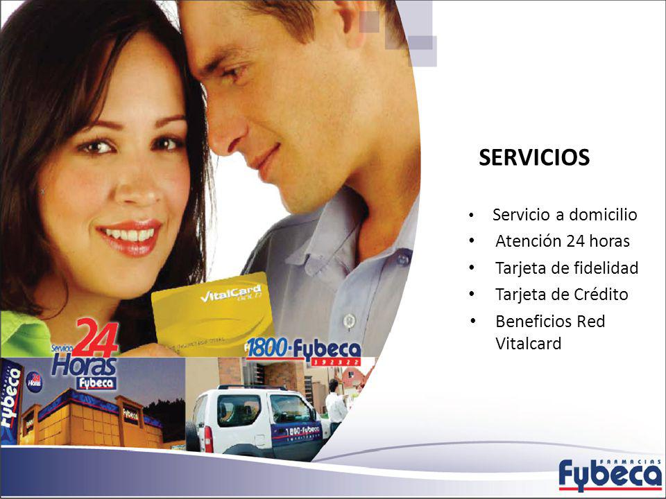 SERVICIOS Servicio a domicilio Atención 24 horas Tarjeta de fidelidad Tarjeta de Crédito Beneficios Red Vitalcard