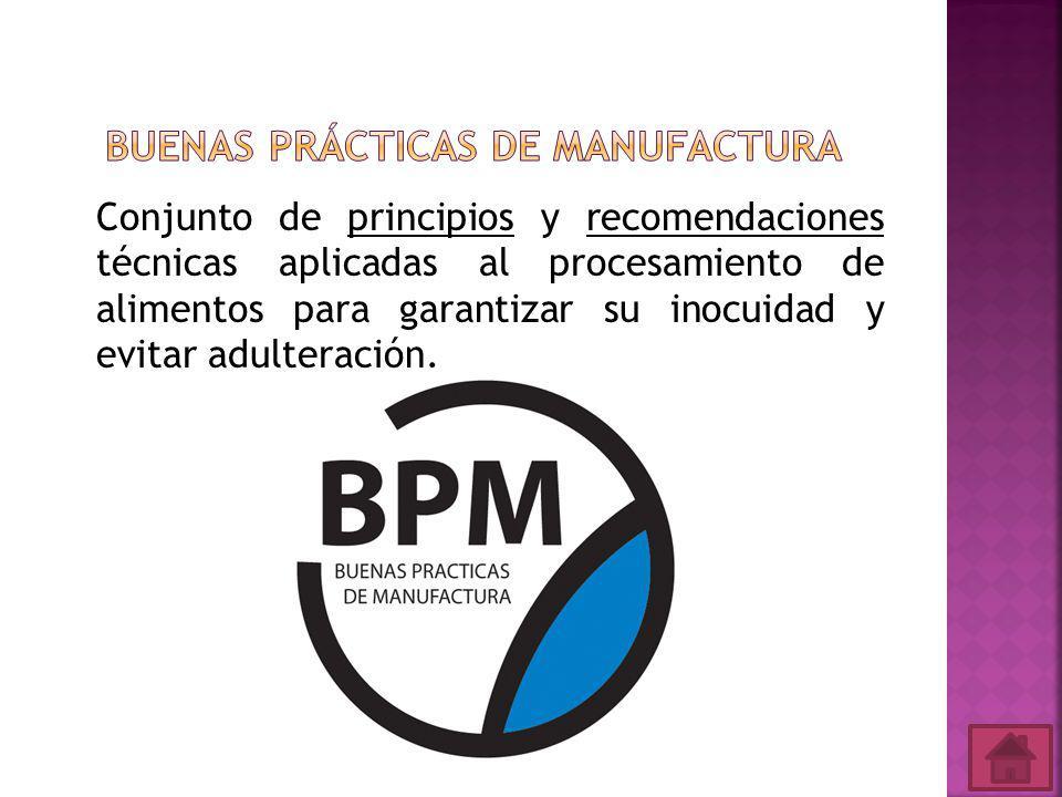 Conjunto de principios y recomendaciones técnicas aplicadas al procesamiento de alimentos para garantizar su inocuidad y evitar adulteración.