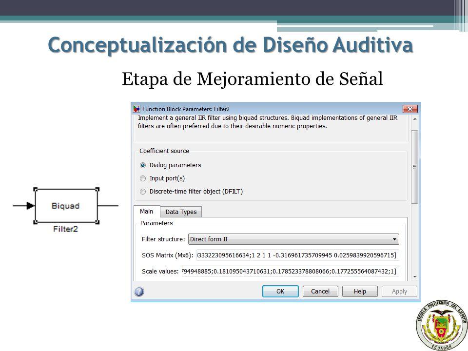 Conceptualización de Diseño Auditiva Etapa de Mejoramiento de Señal