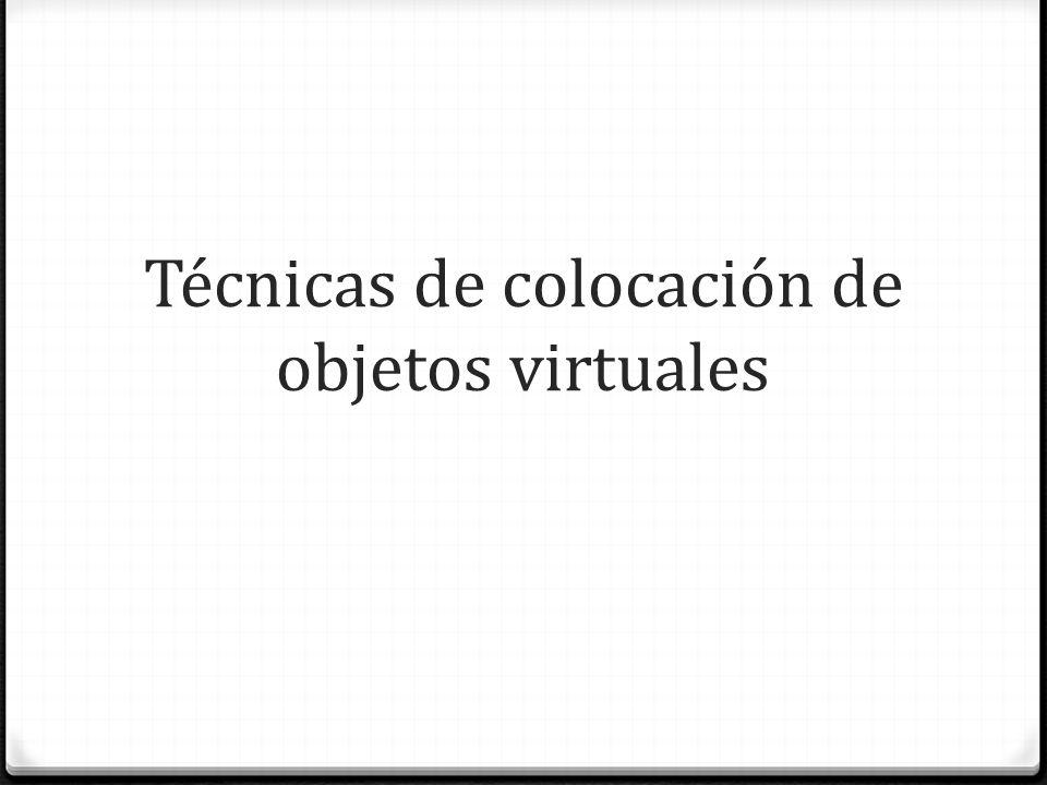 Técnicas de colocación de objetos virtuales