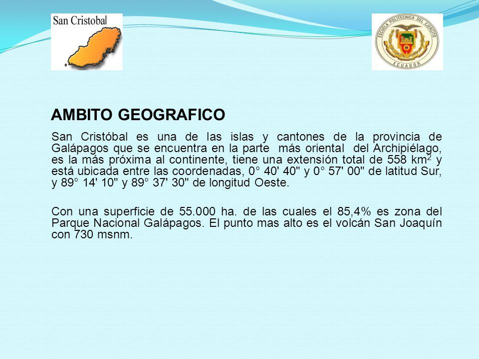 AMBITO GEOGRAFICO San Cristóbal es una de las islas y cantones de la provincia de Galápagos que se encuentra en la parte más oriental del Archipiélago, es la más próxima al continente, tiene una extensión total de 558 km 2 y está ubicada entre las coordenadas, 0° 40 40 y 0° 57 00 de latitud Sur, y 89° 14 10 y 89° 37 30 de longitud Oeste.