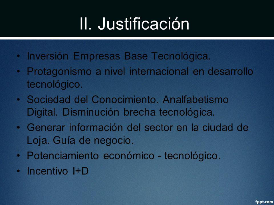 II. Justificación Inversión Empresas Base Tecnológica. Protagonismo a nivel internacional en desarrollo tecnológico. Sociedad del Conocimiento. Analfa