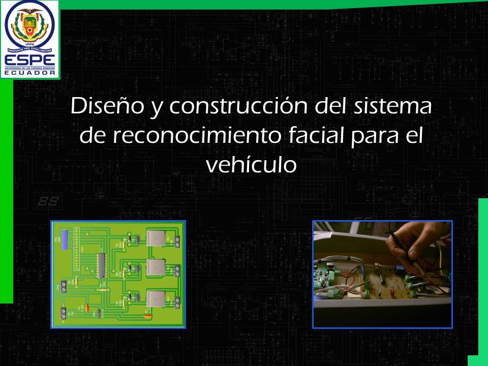 Diseño y construcción del sistema de reconocimiento facial para el vehículo