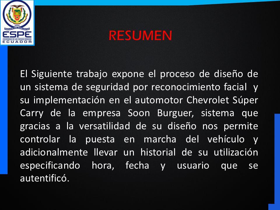 El Siguiente trabajo expone el proceso de diseño de un sistema de seguridad por reconocimiento facial y su implementación en el automotor Chevrolet Sú